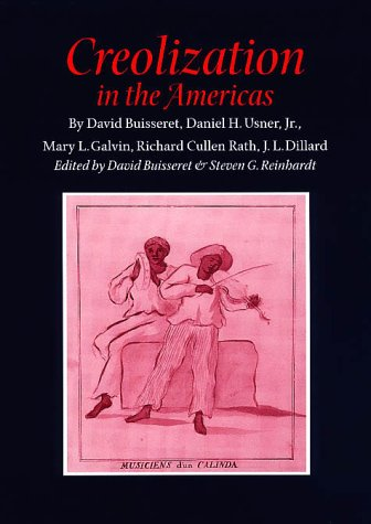 9780890969496: Creolization in the Americas (Walter Prescott Webb Memorial Lectures, published for the University of Texas at)