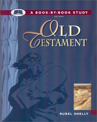 9780890980118: A Book-by-Book Study of the Old Testament