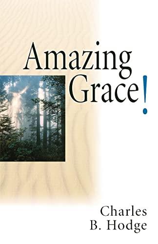 Amazing grace: Hodge, Charles
