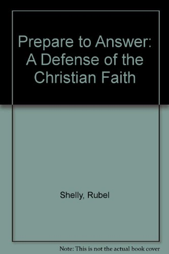 9780890981009: Prepare to Answer: A Defense of the Christian Faith