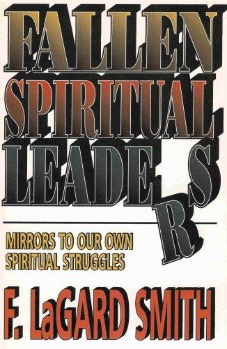 9780890981146: Fallen Spiritual Leaders: Mirrors to our own Spiritual Struggles