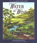 9780890981481: Water to Wine : A Collection of Ordinary Stories of an  Extraordinary God