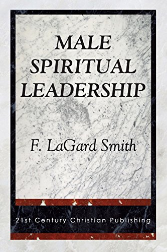 Male Spiritual Leadership (0890981868) by Smith, F. Lagard
