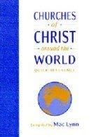 9780890982785: Churches of Christ Around the World