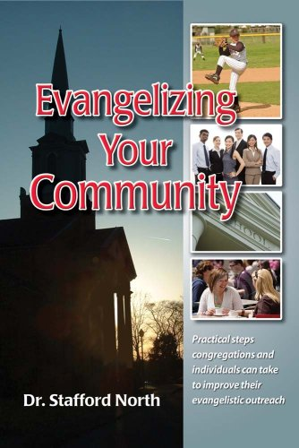 Evangelizing Your Community: Dr. Stafford North