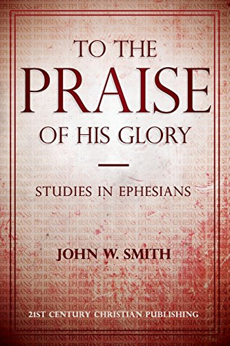 9780890989029: To the Praise of His Glory
