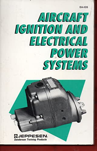 9780891000631: Aircraft Ignition and Electrical Power Systems