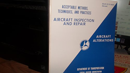 9780891000815: Acceptable Methods, Techniques, and Practices: Aircraft Inspection and Repair, Aircraft Alterations (Ea-Ac 43.13-1a&2a)