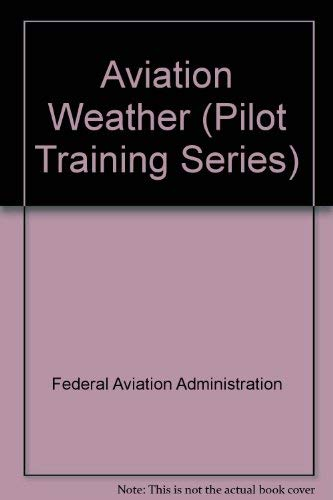9780891001607: Aviation Weather (Pilot Training Series)