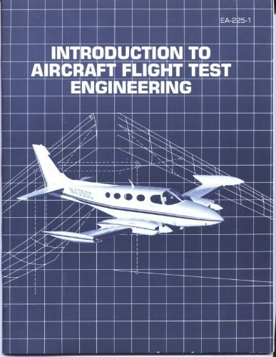 Introduction to Aircraft Flight Test Engineering (An: Hubert C. Smith