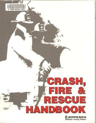 9780891002505: Crash, Fire and Rescue Handbook/Order Number Ea-250-2 (Iap Inc Training Manual)