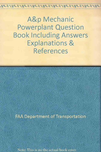 9780891003038: A&p Mechanic Powerplant Question Book Including Answers Explanations & References