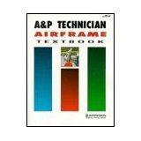 9780891003953: A & P Technician Airframe Textbook