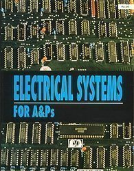 9780891004127: Electrical Systems for A & PS (Ea-412)