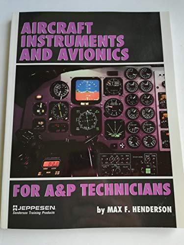9780891004226: Aircraft Instruments and Avionics for A&P Technicians/Order No Js312666