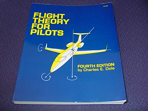 9780891004325: Flight Theory for Pilots, Fourth Edition (Jeppesen-Sanderson Training Products)