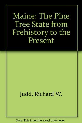9780891010814: Maine: The Pine Tree State from Prehistory to the Present