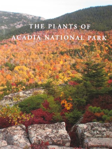 9780891011200: The Plants of Acadia National Park