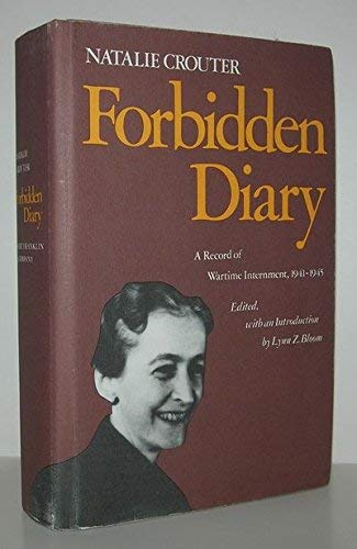 9780891021056: Forbidden Diary: A Record of Wartime Internment, 1941-1945 (American women's diary series, No. 2)