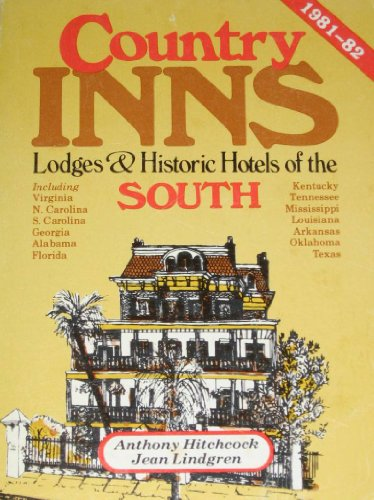 Country inns, lodges, and historic hotels of the South (The Compleat traveler's companion): ...