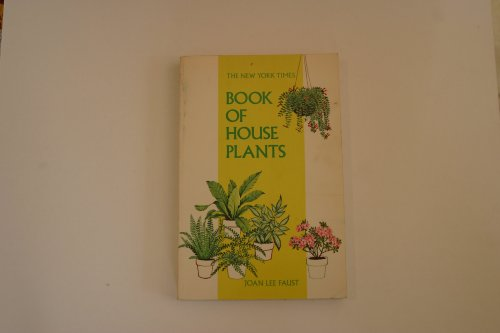 The New York Times: Book of House Plants (A & W Visual Library)