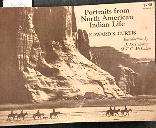 9780891040033: Portraits from North American Indian Life