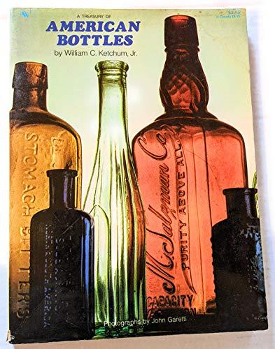 A Treasury of American Bottles: KETCHUM, William C.
