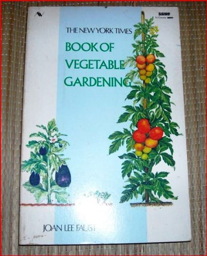 The New York Times: BOOK OF VEGETABLE GARDENING