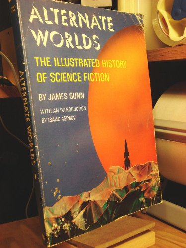 9780891040491: Alternate Worlds: The Illustrated History of Science Fiction