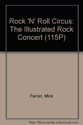 9780891040880: Rock 'N' Roll Circus: The Illustrated Rock Concert (115P) [Gebundene Ausgabe]...