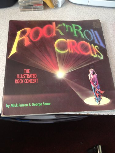 9780891040910: The Rock 'n' Roll Circus: The Illustrated Rock Concert