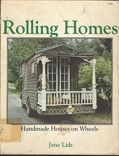 9780891041290: Rolling Homes: Handmade Houses on Wheels
