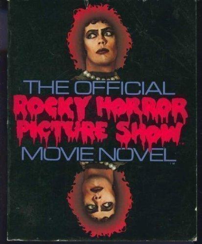 The Official Rocky Horror Picture Show Movie Novel: Anobile, Richard;Obrien, Richard;Sharman, Jim