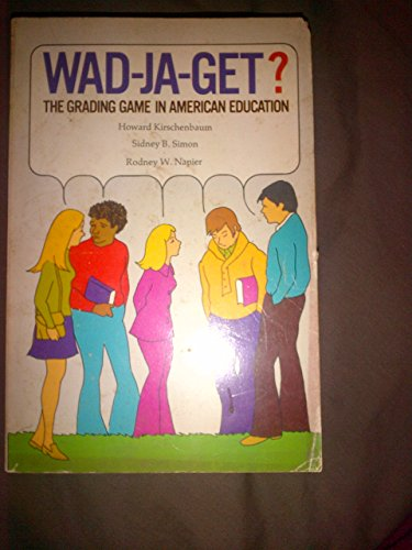 9780891041870: Wad-ja-get?: The grading game in American education (A Hart book)