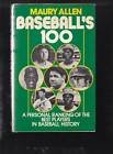 9780891042006: Baseball's 100: A personal ranking of the best players in baseball history