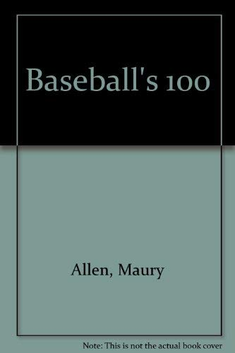 9780891042082: Baseball's 100