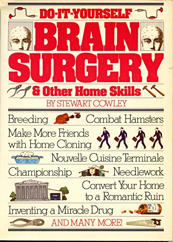 9780891042648: Do-it-yourself brain surgery & other home skills