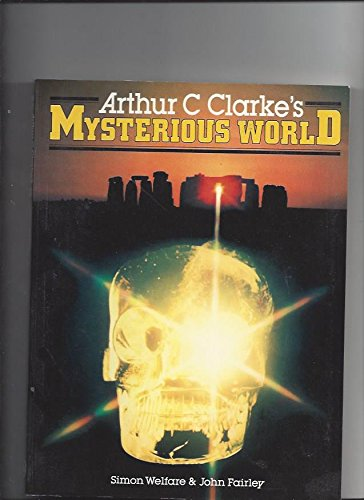 9780891042686: Arthur C. Clarke's Mysterious World