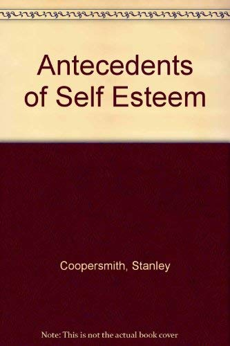 9780891060178: Antecedents of Self Esteem
