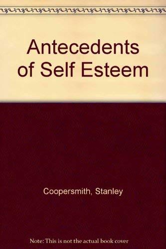 9780891060178: Antecedents of Self Esteem