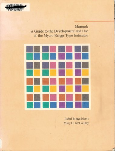 9780891060277: Manual: A Guide to the Development and Use of the Myers-Briggs Type Indicator