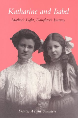 9780891060499: Katherine and Isabel: Mother's Light, Daughter's Journey