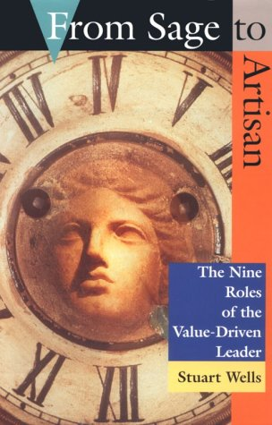 9780891060932: From Sage to Artisan: The Nine Roles of the Value-Driven Leader