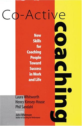 9780891061236: Co-active Coaching: New Skills for Coaching People Toward Success in Work and Life