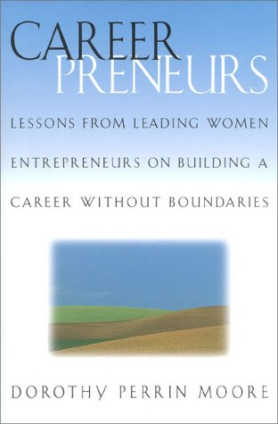 9780891061441: Careerpreneurs: Lessons from Leading Women Entrepreneurs on Building a Career Without Boundaries