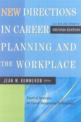 9780891061458: New Directions in Career Planning and the Workplace: Practical Strategies for Career Management Professionals