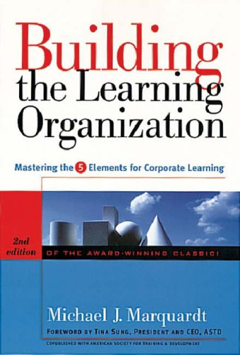 9780891061656: Building the Learning Organization: Mastering the 5 Elements for Corporate Learning