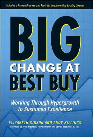 9780891061762: Big Change at Best Buy: Working Through Hypergrowth to Sustained Excellence
