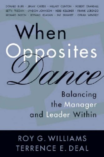 9780891061793: When Opposites Dance: Balancing the Manager and Leader Within