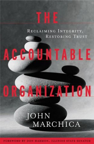 9780891061854: The Accountable Organization: Reclaiming Integrity, Restoring Trust